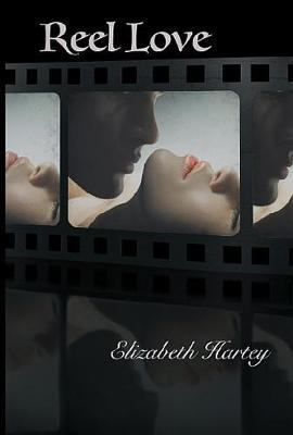 Reel Love by Elizabeth Hartey