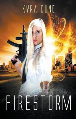 Firestorm by Kyra Dune image
