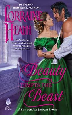 Beauty Tempts the Beast by Lorraine Heath