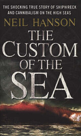 The Custom of the Sea: The True Story That Changed British Law by Neil Hanson image