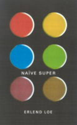Naive. Super by Erlend Loe image