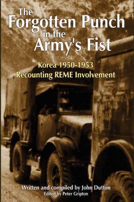 Korea 1950-53 Recounting REME Involvement by John Dutton