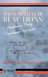 Macromolecular Reactions by Nicolai A. Plate