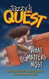 Jazzy's Quest by Juliet C Bond Lcsw