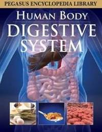 Digestive System by Pegasus