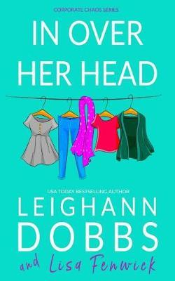 In Over Her Head by Leighann Dobbs