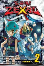 Yu-Gi-Oh! Zexal, Vol. 2 by Kazuki Takahashi