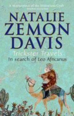 Trickster Travels by Natalie Zemon Davis