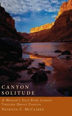 Canyon Solitude by Patricia McCairen
