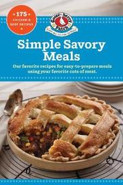 Simple Savory Meals by Gooseberry Patch