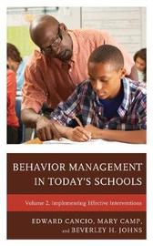 Behavior Management in Today's Schools by Edward Cancio