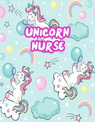 Unicorn Nurse by Genesis Carpenter