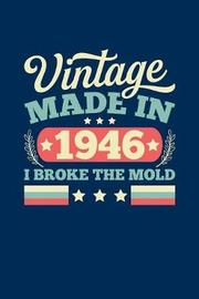Vintage Made In 1946 I Broke The Mold by Vintage Birthday Press image