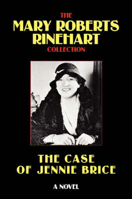 The Case of Jennie Brice by Mary Roberts Rinehart image