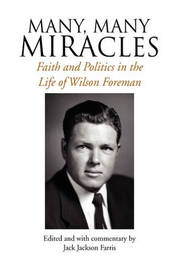 Many, Many Miracles by Wilson Foreman