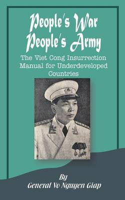 People's War People's Army by Vo Nguyen Giap