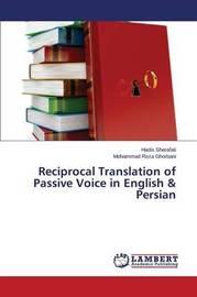 Reciprocal Translation of Passive Voice in English & Persian by Sherafati Hadis