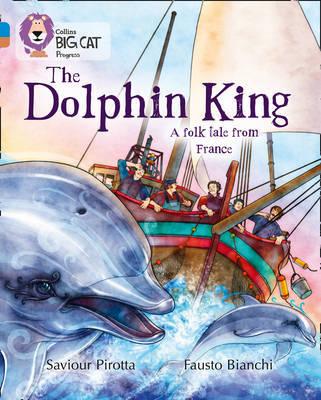 The Dolphin King by Saviour Pirotta image