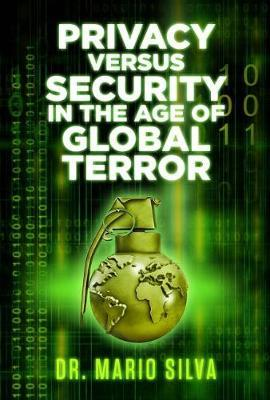 security versus privacy does terrorism change Controversies surrounding national security and individual privacy came into the limelight after the september 11, 2001 terrorist attacks in the united states the united states constitution does not identify privacy as a civil right this is because the word privacy is not even in the constitution (the.