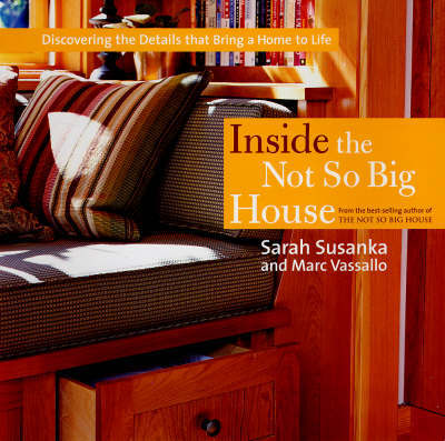 Inside the Not So Big House by Sarah Susanka image