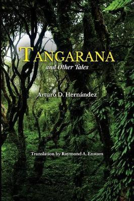 Tangarana and Other Tales by Arturo D Hernandez image