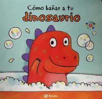 Como Banar a Tu Dinosaurio by Jane Clarke