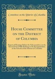 House Committee on the District of Columbia by Committee On the District of Columbia image