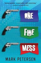 One Fine Mess by Mark Petersen image