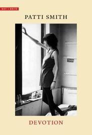 Devotion by Patti Smith