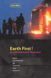 Earth First and the Anti-roads Movement by Derek Wall image
