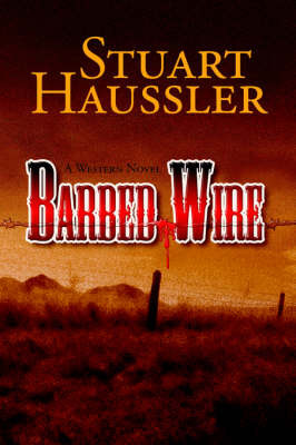 Barbed Wire by Stuart Haussler image