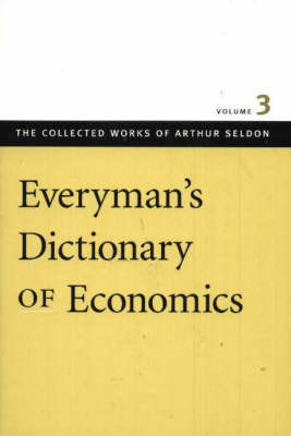 Everyman's Dictionary of Economics: v. 3