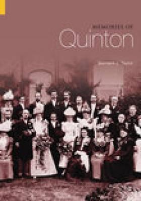 Memories of Quinton by Bernard James Taylor