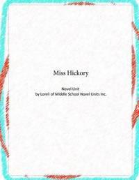 Miss Hickory Novel Unit by Loreli of Middle School Novel Units image