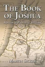 The Book of Joshua by Martin Sicker