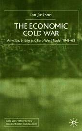 The Economic Cold War by I. Jackson image