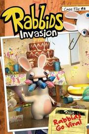 Case File #4 Rabbids Go Viral by David Lewman