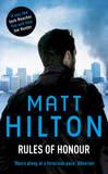 Rules of Honour: The Eighth Joe Hunter Thriller by Matt Hilton
