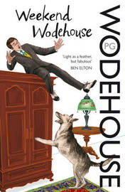 Weekend Wodehouse by P.G. Wodehouse