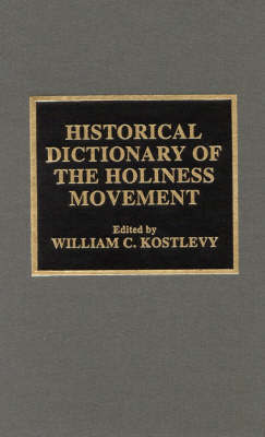 Historical Dictionary of the Holiness Movement image