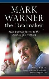 Mark Warner the Dealmaker by Will Payne