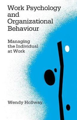 Work Psychology and Organizational Behaviour by Wendy Hollway image