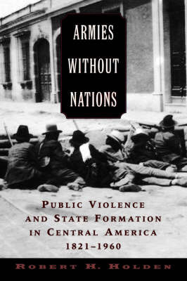 Armies without Nations by Robert H Holden image