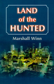 Land of the Hunted by Marshall Winn image