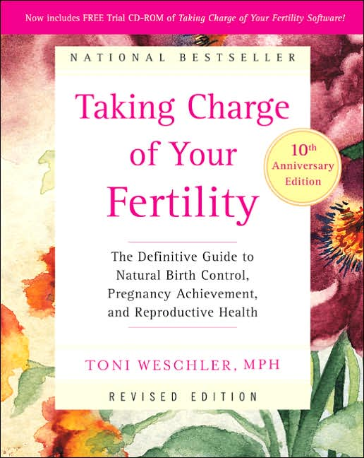Taking Charge of Your Fertility, 10th Anniversary Edition by Toni Weschler image