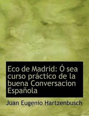 Eco de Madrid by Juan Eugenio Hartzenbusch image