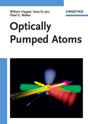 Optically Pumped Atoms by William Happer