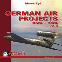 German Air Projects 1935-1945: v. 4 by Marek Rys image