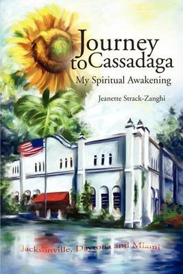 Journey to Cassadaga by Jeanette Strack-Zanghi image