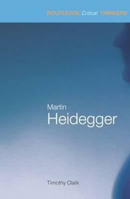 Martin Heidegger by Timothy Clark image